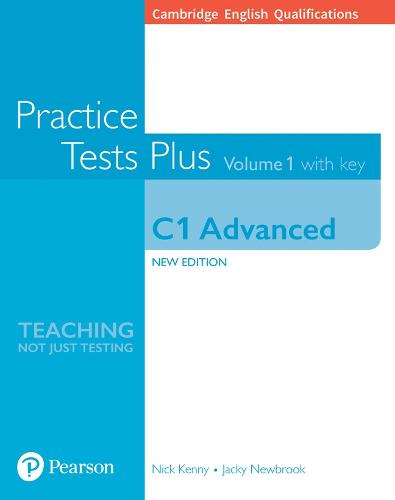 Cambridge English Qualifications: C1 Advanced Volume 1 Practice Tests Plus with key - Practice Tests Plus (Paperback)