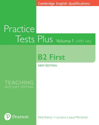 Cambridge English Qualifications: B2 First Volume 1 Practice Tests Plus with key - Practice Tests Plus (Paperback)