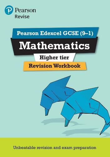 Revise Edexcel GCSE (9-1) Mathematics Higher Revision Workbook: for the 9-1 qualifications - REVISE Edexcel GCSE Maths 2015 (Paperback)