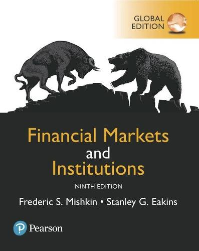 Financial Markets and Institutions, Global Edition (Paperback)