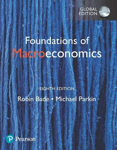 Foundations of Macroeconomics plus Pearson MyLab Economics with Pearson eText, Global Edition
