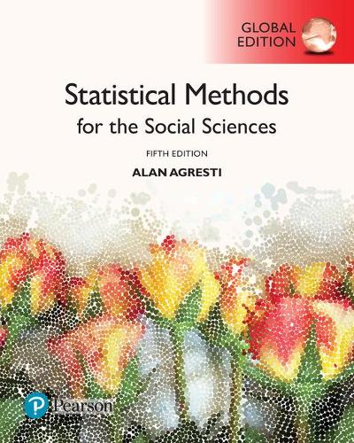 Statistical methods for the social sciences global edition by alan statistical methods for the social sciences global edition paperback publicscrutiny Gallery