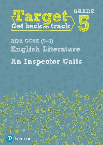 Target Grade 5 An Inspector Calls AQA GCSE (9-1) Eng Lit Workbook - Intervention English (Paperback)