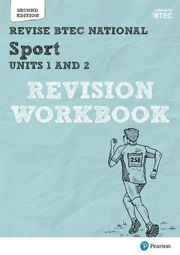 Pearson REVISE BTEC National Sport Units 1 & 2 Revision Workbook: for home learning, 2021 assessments and 2022 exams - REVISE BTEC Nationals in Sport (Paperback)