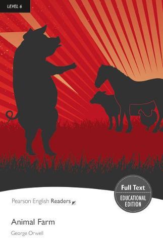 Level 6: Animal Farm - Pearson English Graded Readers (Paperback)