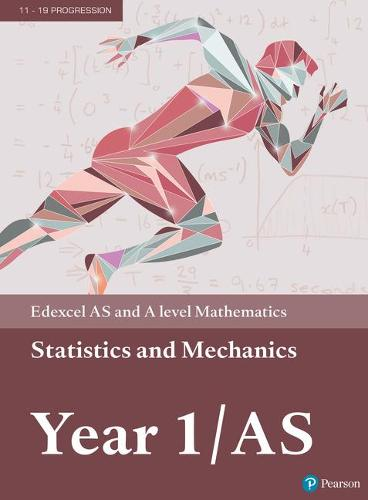 Edexcel AS and A level Mathematics Statistics & Mechanics Year 1/AS Textbook + e-book - A level Maths and Further Maths 2017