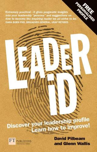 Leader iD: Here's your personalised plan to discover your leadership profile - and how to improve (Paperback)