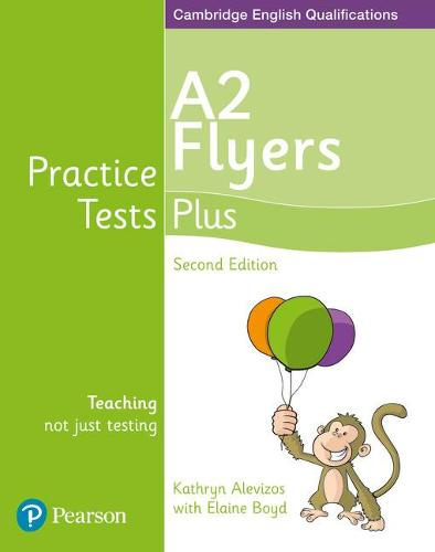 Practice Tests Plus A2 Flyers Students' Book - Practice Tests Plus (Paperback)