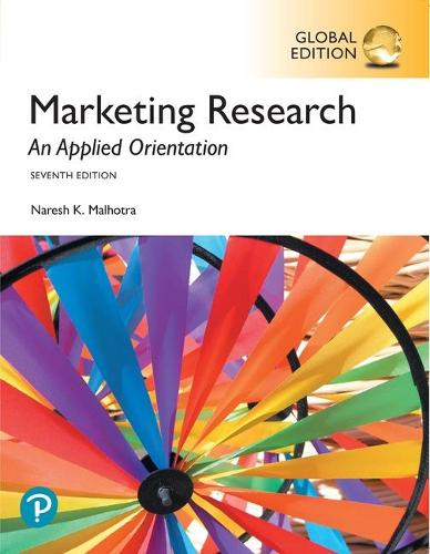 Marketing Research: An Applied Orientation, Global Edition (Paperback)