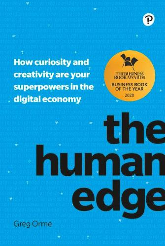 Human Intelligence: How curiosity and creativity are your superpowers in the digital economy (Paperback)
