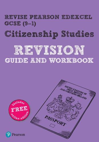 Revise Pearson Edexcel GCSE (9-1) Citizenship Studies Revision Guide & Workbook: includes online edition - Revise Edexcel GCSE Citizenship Studies 16