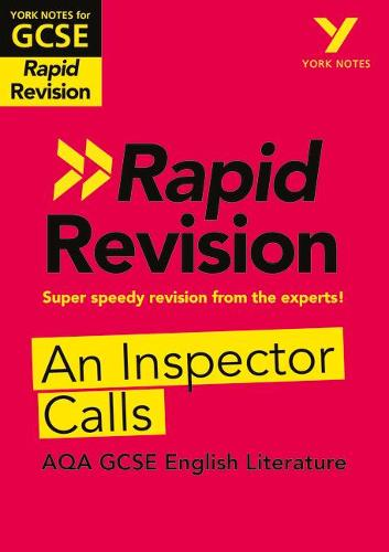 York Notes for AQA GCSE (9-1) Rapid Revision: An Inspector Calls - York Notes (Paperback)