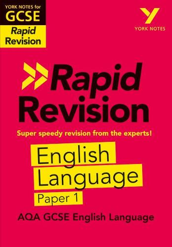 York Notes for AQA GCSE (9-1) Rapid Revision: AQA English Language Paper 1 - York Notes (Paperback)