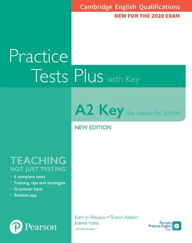 Cambridge English Qualifications: A2 Key (Also suitable for Schools) New Edition Practice Tests Plus Student's Book with key - Practice Tests Plus (Paperback)