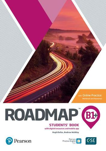 Roadmap B1+ Students' Book with Online Practice, Digital Resources & App Pack - Roadmap
