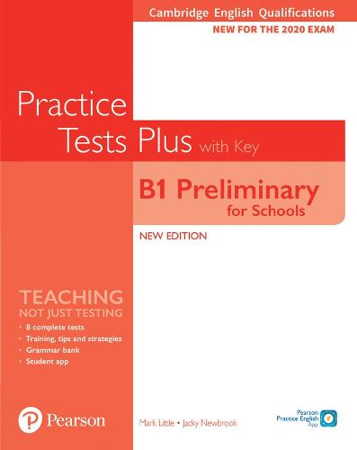 Cambridge English Qualifications: B1 Preliminary for Schools Practice Tests Plus Student's Book with key - Practice Tests Plus (Paperback)