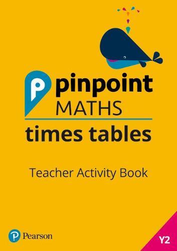 Pinpoint Maths Times Tables Year 2 Teacher Activity Book - Pinpoint (Spiral bound)