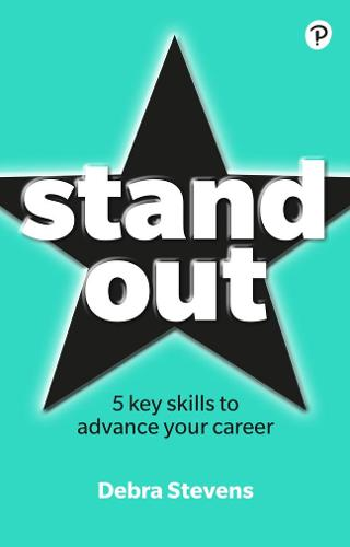 Stand Out: 5 key skills to advance your career (Paperback)