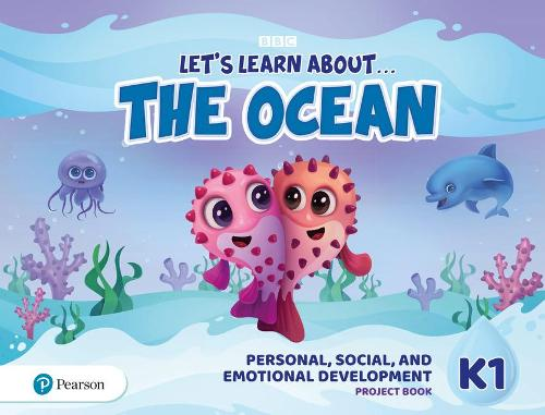 Let's Learn About the Ocean K1 Personal, Social & Emotional Development Project Book - Let's Learn About The Earth (Paperback)
