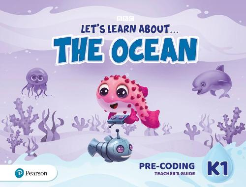 Let's Learn About the Ocean K1 Pre-coding Teacher's Guide - Leta  s Learn About The Earth (Paperback)