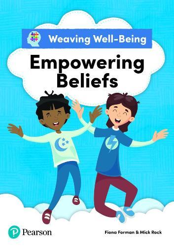 Weaving Well-Being Empowering Beliefs Pupil Book (Paperback)