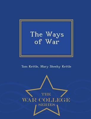 The Ways of War - War College Series (Paperback)