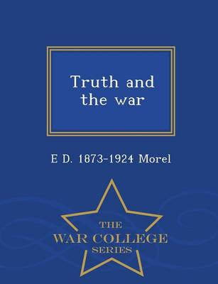 Truth and the War - War College Series (Paperback)