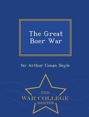The Great Boer War - War College Series (Paperback)