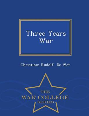 Three Years' War - War College Series (Paperback)