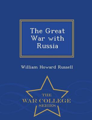 The Great War with Russia - War College Series (Paperback)