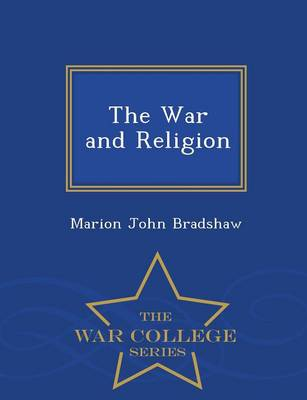 The War and Religion - War College Series (Paperback)