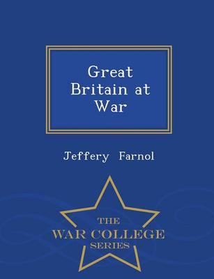 Great Britain at War - War College Series (Paperback)