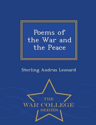 Poems of the War and the Peace - War College Series (Paperback)
