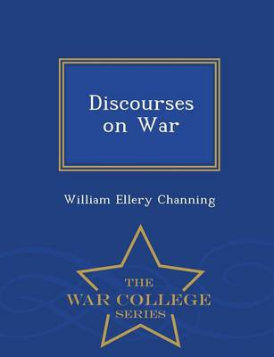 Discourses on War - War College Series (Paperback)