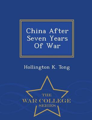 China After Seven Years of War - War College Series (Paperback)