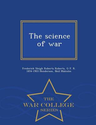 The Science of War - War College Series (Paperback)