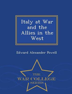 Italy at War and the Allies in the West - War College Series (Paperback)