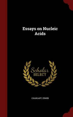 Essays on Nucleic Acids (Hardback)