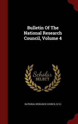 Bulletin of the National Research Council, Volume 4 (Hardback)