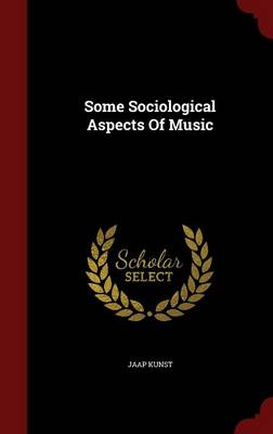 Some Sociological Aspects of Music (Hardback)