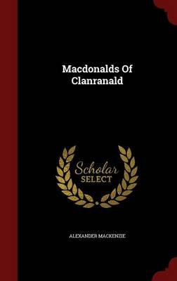 Macdonalds of Clanranald (Hardback)