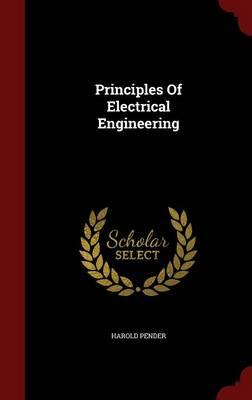 Principles of Electrical Engineering (Hardback)