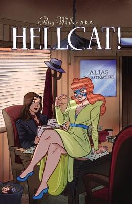 Patsy Walker, A.k.a. Hellcat! Vol. 2: Don't Stop Me-ow (Paperback)