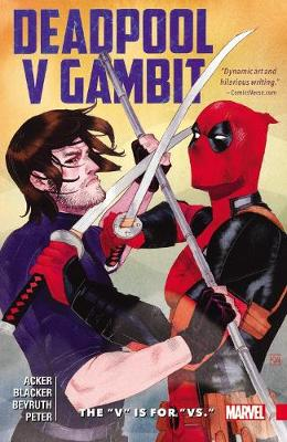 Deadpool Vs. Gambit: The 'v' Is For 'vs.' (Paperback)