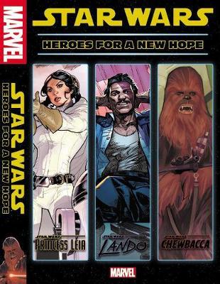 Star Wars: Heroes for A New Hope (Hardback)