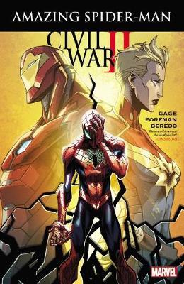 Civil War Ii: Amazing Spider-man (Paperback)
