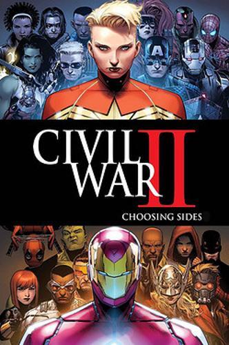 Civil War Ii: Choosing Sides (Paperback)