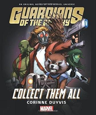 Guardians Of The Galaxy: Collect Them All (Hardback)