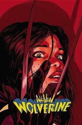 All-New Wolverine Vol. 3: Enemy of the State II (Paperback)