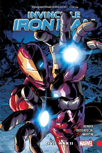 Invincible Iron Man Vol. 3: Civil War Ii (Paperback)